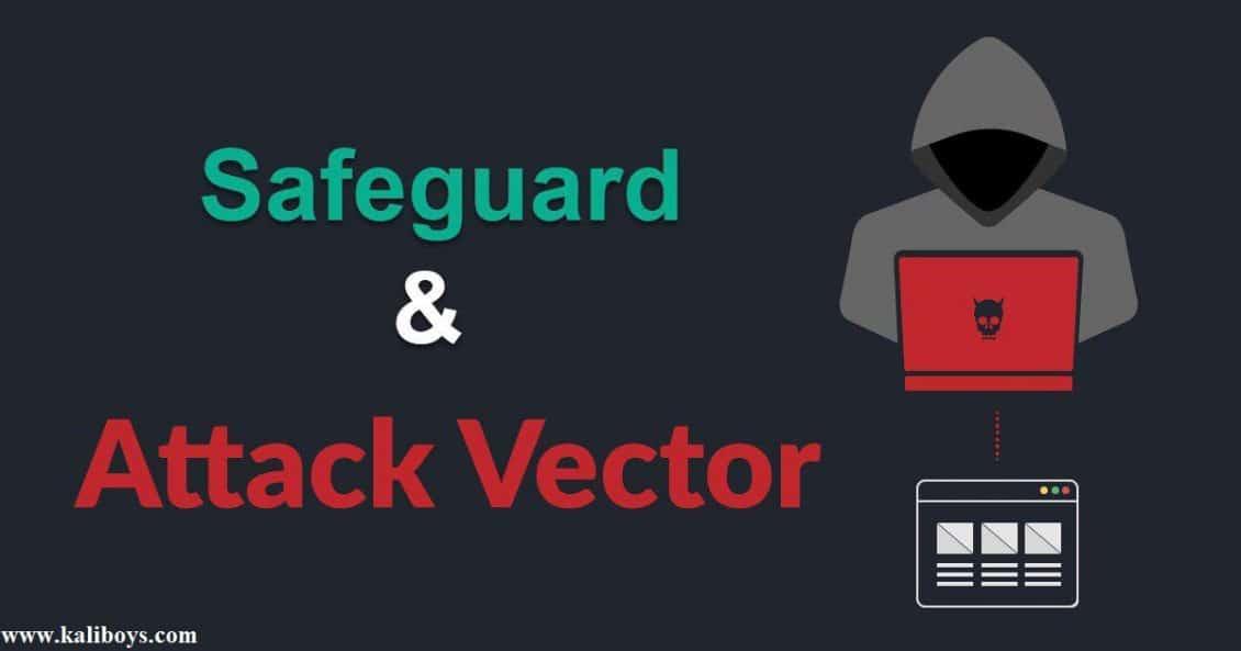 منظور از اصطلاحات Safeguard و Attack Vector چیست؟