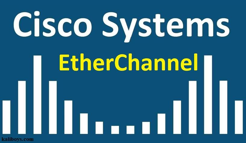 پیاده سازی EtherChannel در سیسکو